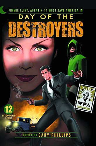 Day of the Destroyers: Jimmie Flint, Agent: Ron Fortier; Adam