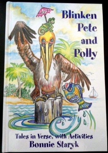 9781936818396: Blinken Pete and Polly (Blinken Pete and Polly Tales In Verse, with Activities)