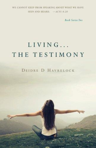 Living . The Testimony (The Testimony Series): Havrelock, Deidre D