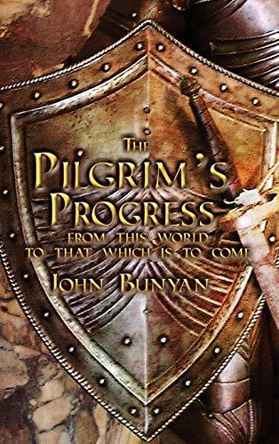 9781936830237: The Pilgrim's Progress: Both Parts and with Original Illustrations