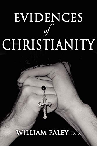 9781936830428: Evidences of Christianity