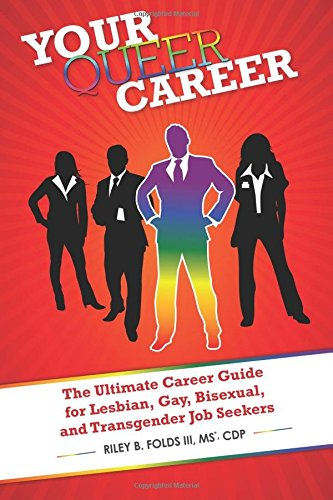 9781936833818: Your Queer Career