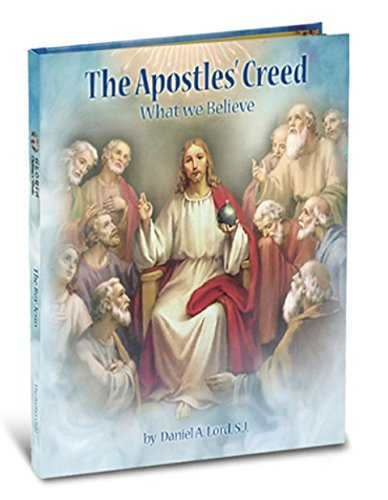 9781936837175: The Apostle's Creed: What We Believe (Gloria Stories)