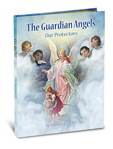 9781936837236: The Guardian Angels: Our Protectors (Gloria Stories)