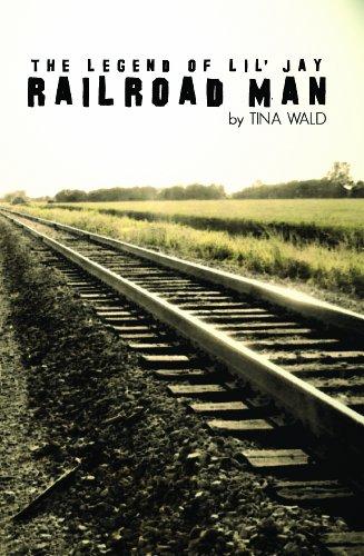 9781936838004: Railroad Man, the Legend of Lil' Jay