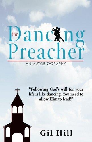9781936840410: The Dancing Preacher: An Autobiography