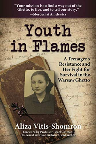 9781936840830: Youth in Flames: A Teenager's Resistance and Her Fight for Survival in the Warsaw Ghetto