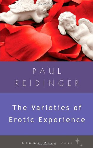 The Varieties of Erotic Experience (Gemma Open Door): Reidinger, Paul