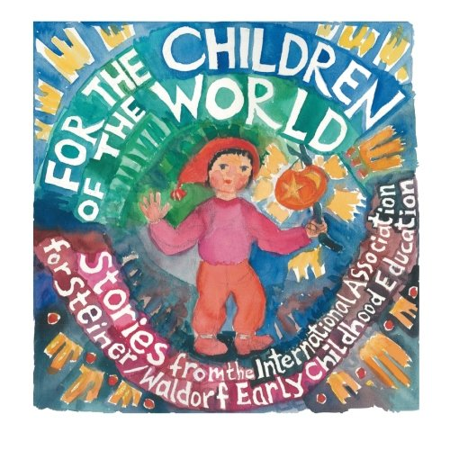 9781936849055: For the Children of the World