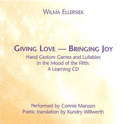9781936849123: Giving Love, Bringing Joy: A Learning CD