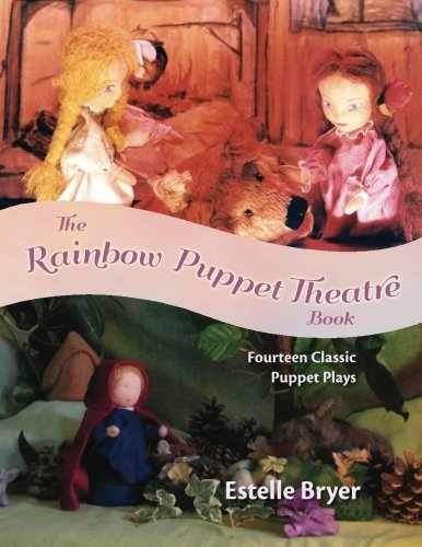 9781936849208: The Rainbow Puppet Theater Book: Fourteen Classic Puppet Plays