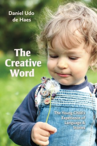 9781936849246: The Creative Word: Language and Storytelling in Early Childhood