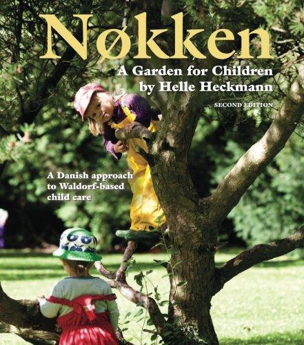 9781936849307: Nokken, Second Edition: A Garden for Children