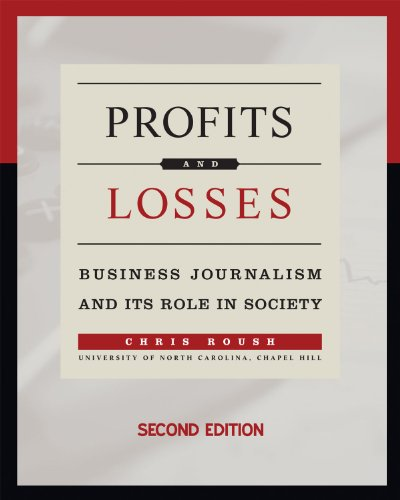 9781936863181: Profits and Losses: Business Journalism and Its Role in Society
