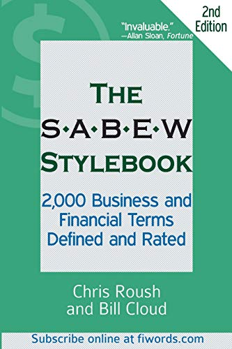 9781936863198: The SABEW Stylebook: 2,000 Business and Financial Terms Defined and Rated