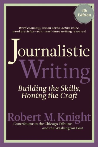 9781936863624: Journalistic Writing: Building the Skills, Honing the Craft