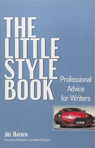 THE LITTLE STYLE BOOK (Hoover National Security Forum): HAYDEN, JOE