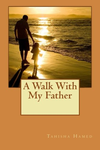 9781936867172: A Walk With My Father