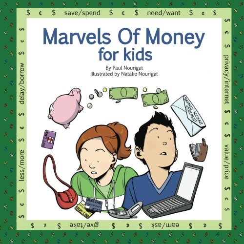 9781936872077: Marvels Of Money for kids: Five fully illustrated stories about money and financial decisions for life