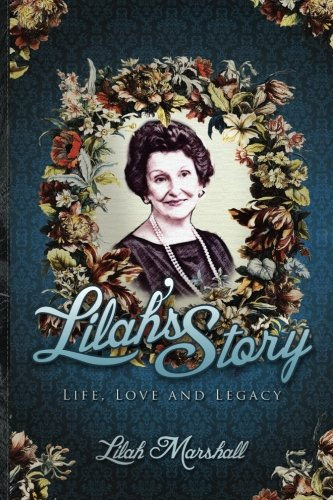 9781936875054: Lilah's Story: Life, Love, Legacy