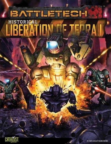 9781936876365: BT Historical Liberation of Terra Vol 1 (Battletech)