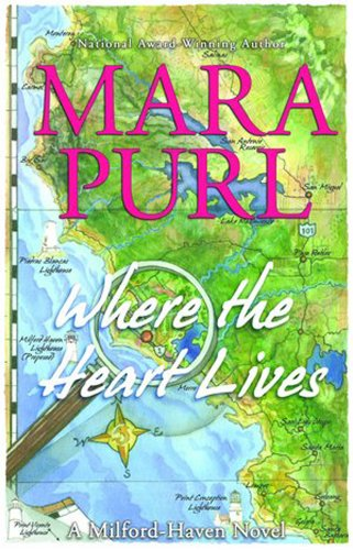 9781936878024: Where the Heart Lives: A Milford-Haven Novel - Book Two (The Milford-Haven Novels)