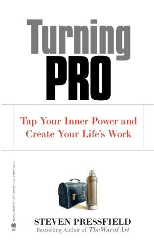9781936891030: Turning Pro: Tap Your Inner Power and Create Your Life's Work