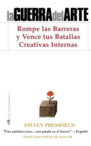 9781936891160: La Guerra del Arte: Rompe las Barreras y Vence tus Batallas Creativas Internas
