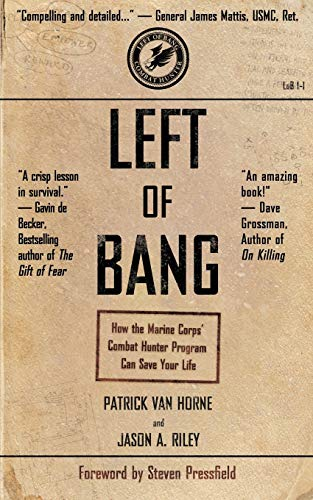 9781936891306: Left of Bang: How the Marine Corps' Combat Hunter Program Can Save Your Life