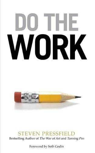 9781936891375: Do the Work: Overcome Resistance and Get Out of Your Own Way