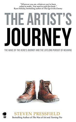 9781936891542: The Artist's Journey: The Wake of the Hero's Journey and the Lifelong Pursuit of Meaning