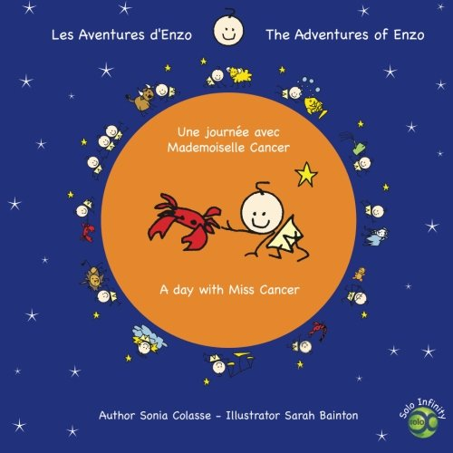 9781936892037: Les aventures d'Enzo / The Adventures of Enzo: Une journée avec Mademoiselle Cancer / A day with Miss Cancer (Volume 3)