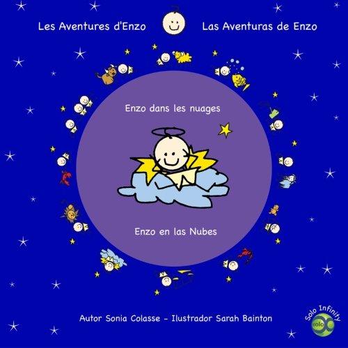 9781936892419: Enzo en las Nubes / Enzo dans les nuages: Las aventuras de Enzo / Les aventures d'Enzo (Volume 5) (Spanish Edition)