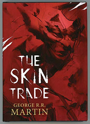 9781936896035: The Skin Trade (Signed/Numbered)