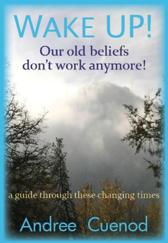 9781936902101: WAKE UP! Our old beliefs don't work anymore