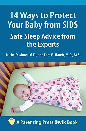 9781936903030: 14 Ways to Protect Your Baby from SIDS: Safe Sleep Advice from the Experts (A Parenting Press Qwik Book)