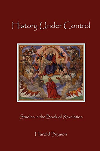 History Under Control (9781936912230) by Bryson, Harold T.