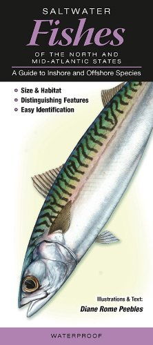 9781936913015: Saltwater Fishes of the Northern & Mid-Atlantic States: A Guide to Inshore & Offshore Species (Quick Reference Guides)