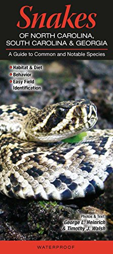 9781936913053: Snakes of North Carolina, South Carolina & Georgia: A Guide to Common & Notable Species (Quick Reference Guides)