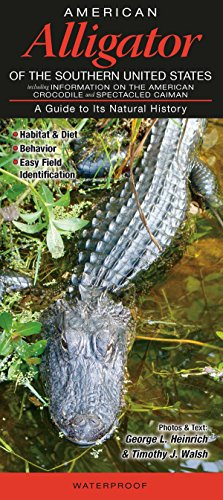 9781936913077: American Alligator of the Southern United States: A Guide to Its Natural History