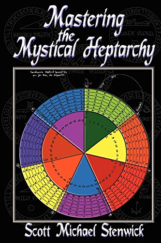 9781936922048: Mastering the Mystical Heptarchy