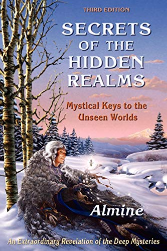 9781936926381: Secrets of the Hidden Realms: Mystical Keys to the Unseen Worlds (3rd edition)