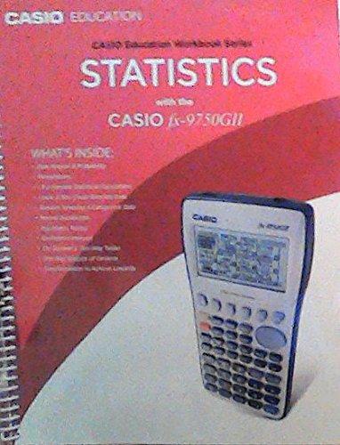 9781936931057: Statistics with the CASIO fx-9750GII