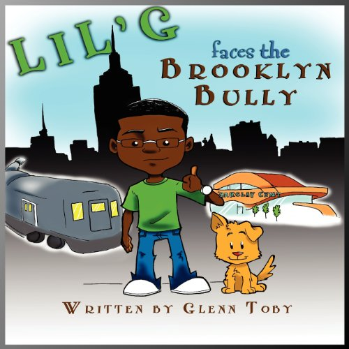 9781936937066: Lil' G faces the Brooklyn Bully