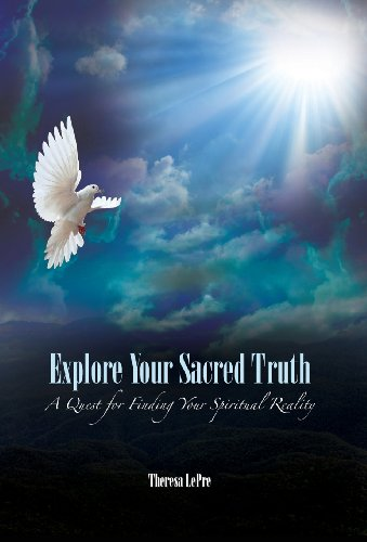 9781936940585: Explore Your Sacred Truth: A Quest for Finding Your Spiritual Reality