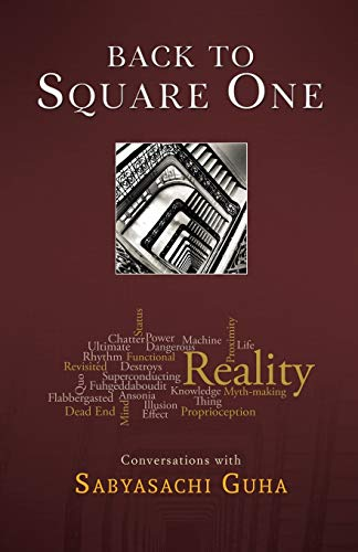 9781936940899: Back to Square One: Conversations with Sabyasachi Guha