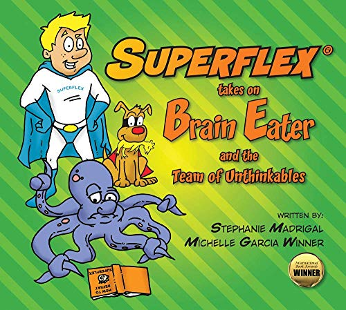 Superflex Takes on Brain Eater and the Team of Unthinkables: Stephanie Madrigal