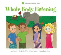 9781936943111: Whole Body Listening - The Incredible Flexible You Series Book 5