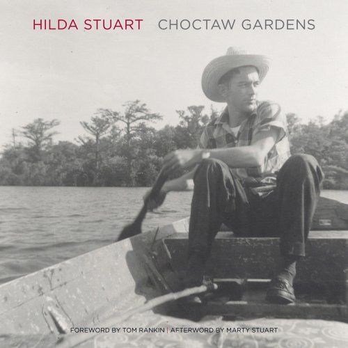CHOCTAW GARDENS. [Collection of family photographs documenting: Stuart, Hilda [née