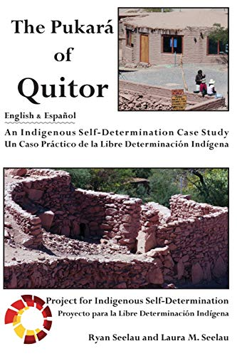 9781936955091: The Pukara of Quitor: An Indigenous Self-Determination Case Study (English and Spanish Edition)